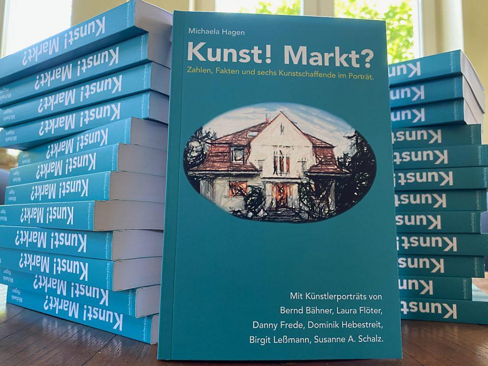 """Buch von Michaela Hagen, """"Kunst! Markt?"""""""